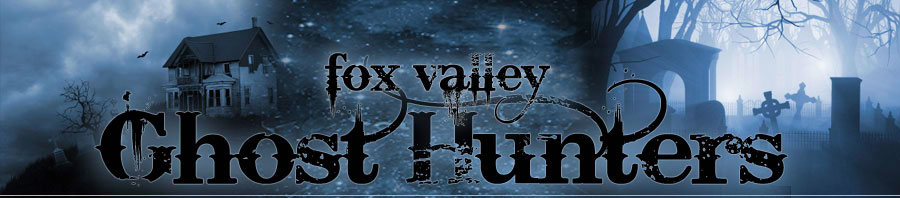 Fox Valley Ghosthunters